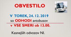 24. 12. 2019 – Odhodi  avtobusov